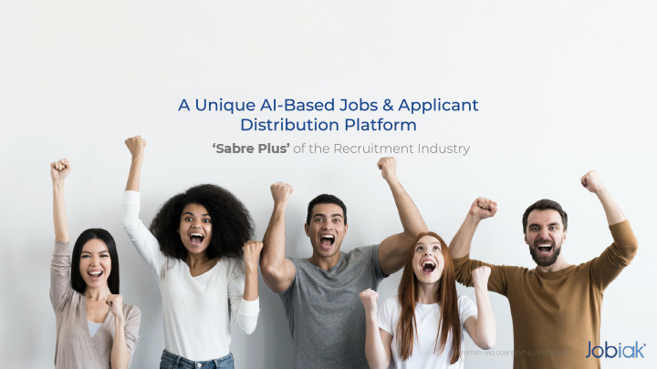 Jobiak Announces the First Platform to Aggregate All US Jobs: AI-Based Platform Launches with COVID-19 Relief Initiative